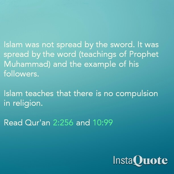 There is no compulsion is Islam