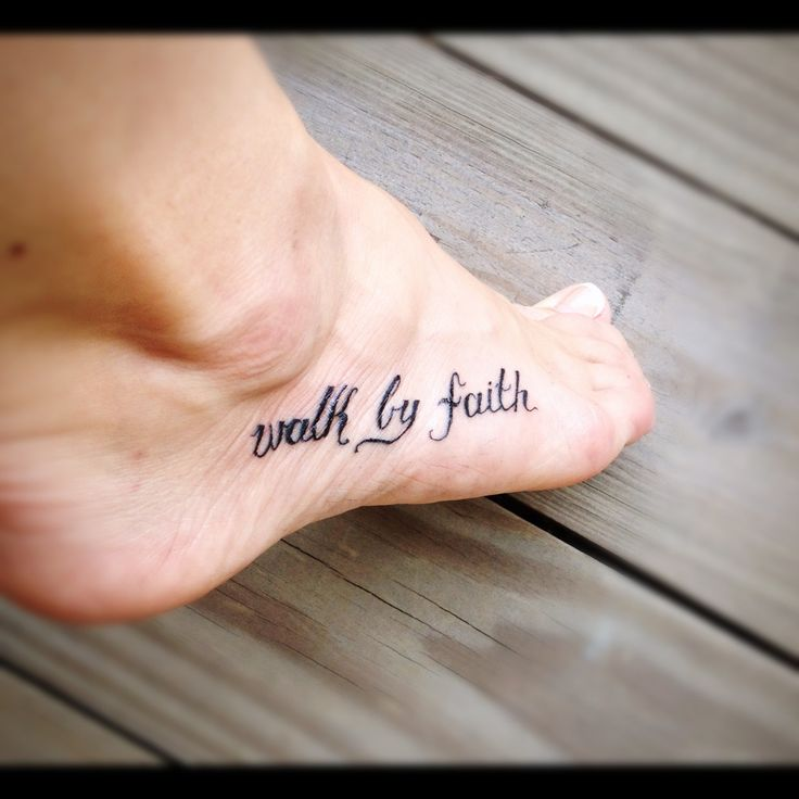 I adore this tattoo :) walk by faith foot tattoo - Google Search