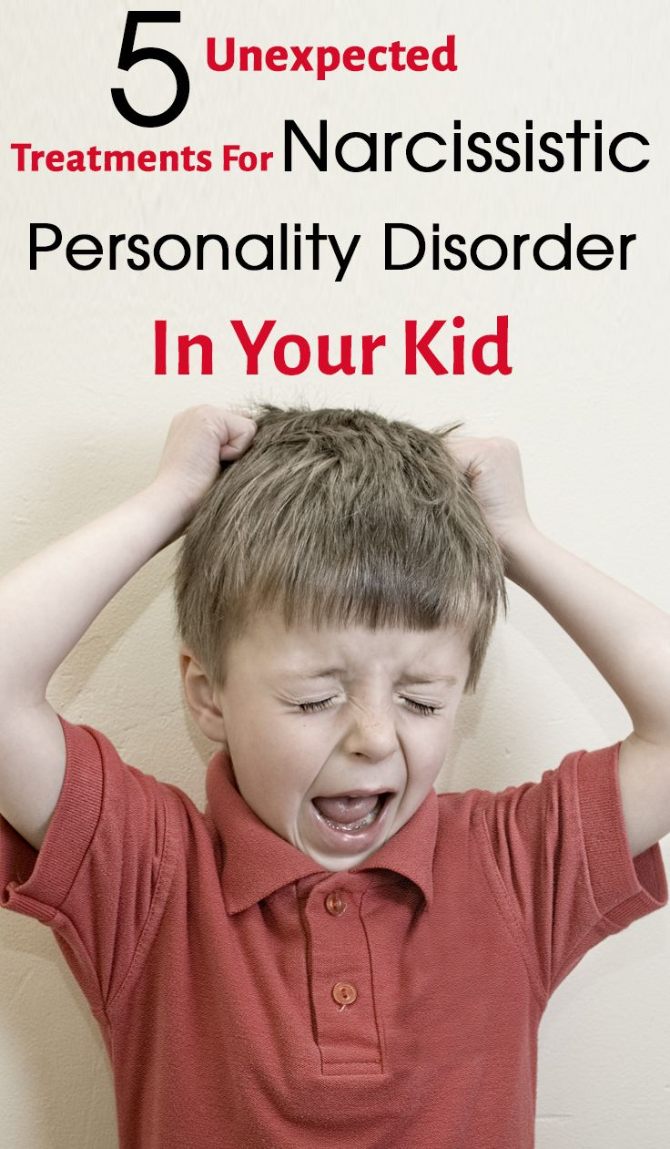 5 Unexpected Treatments For Narcissistic Personality Disorder In Your Kid