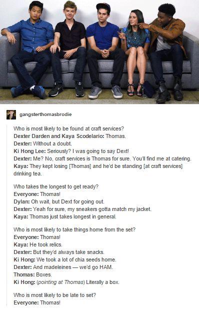 #TheScorchTrials cast Hahahahaha Thomas
