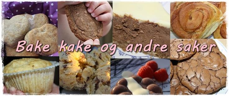 http://bakekakeogandresaker.blogspot.no/