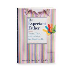 The Expectant Father Book: Facts, Tips, and Advice for Dads-to-Be - Bed Bath & Beyond