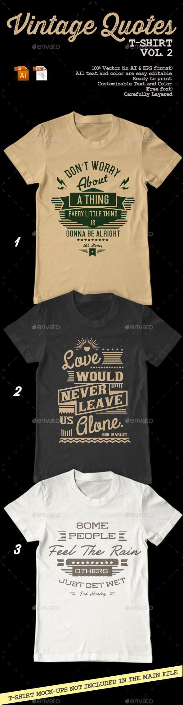 Vintage Quotes T-Shirt Vol. 2