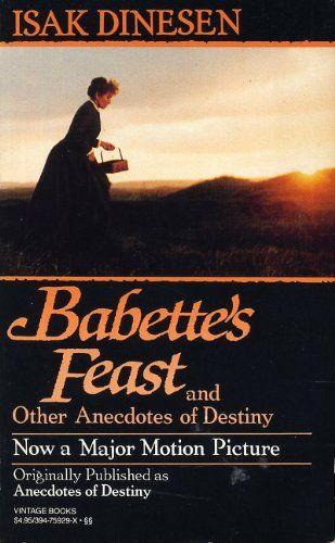 Babette's Feast & Other Anecdotes of Destiny by Isak Dinesen https://www.amazon.com/dp/039475929X/ref=cm_sw_r_pi_dp_x_NLFRybJ1GQ0VB