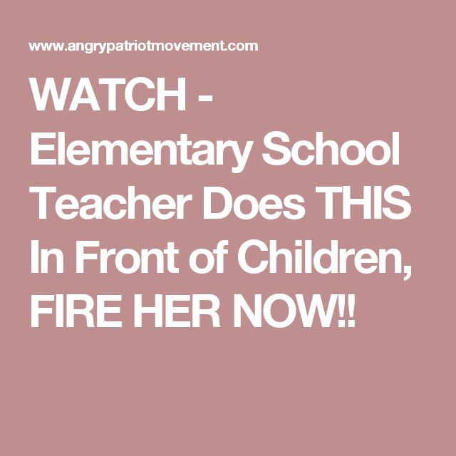 WATCH - Elementary School Teacher Does THIS In Front of Children, FIRE HER NOW!!