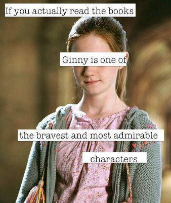 Ginny Weasley | Bonnie is a great actress and I absolutely love her as Ginny, but they failed to put the emphasis on Ginny in the movies like they did in the books.