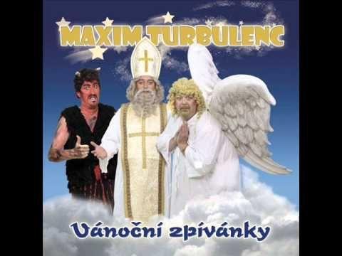 Vánoční zpívánky - Ježíšku panáčku - Maxim Turbulenc (ukázka)