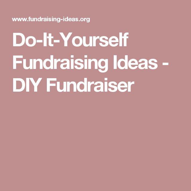 Do-It-Yourself Fundraising Ideas - DIY Fundraiser