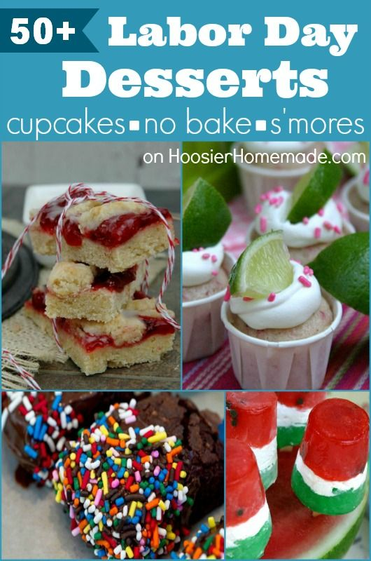 50+ Labor Day Desserts :: Cupcakes, Desserts, No Bake & S'mores :: on HoosierHomemade.com #baking #recipes #laborday