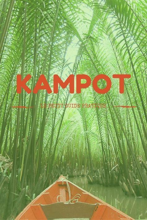 Petit guide de voyage pour Kampot, Cambodge #Cambodge #Kampot #Voyage #Guide: