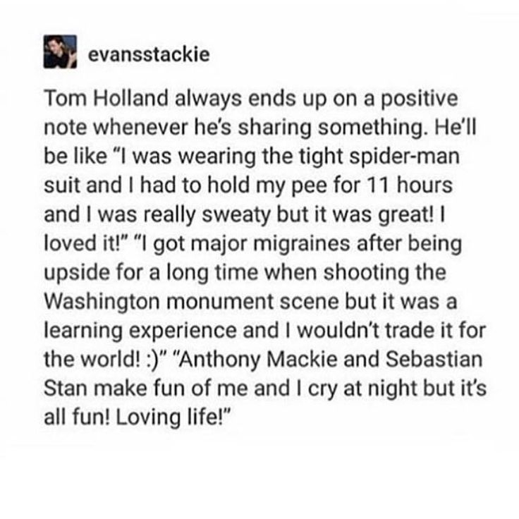 I need to be a little more like this lol. Wait, he cries about it at night? Tom, are you okay?