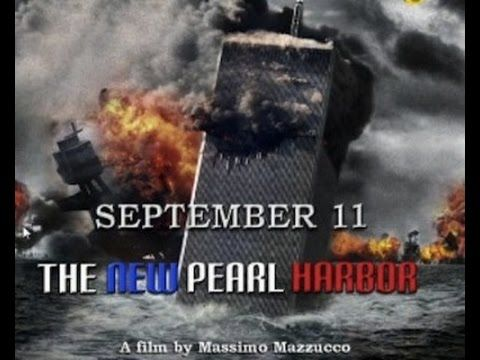 September 11 - The New Pearl Harbor - FULL