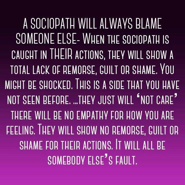 """"""" when caught in their action they will show lack of GUILT or SHAME, they will just NOT CARE """" - SO VERY YOU"""