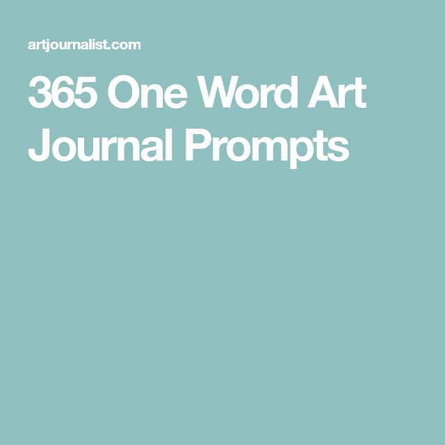 365 One Word Art Journal Prompts