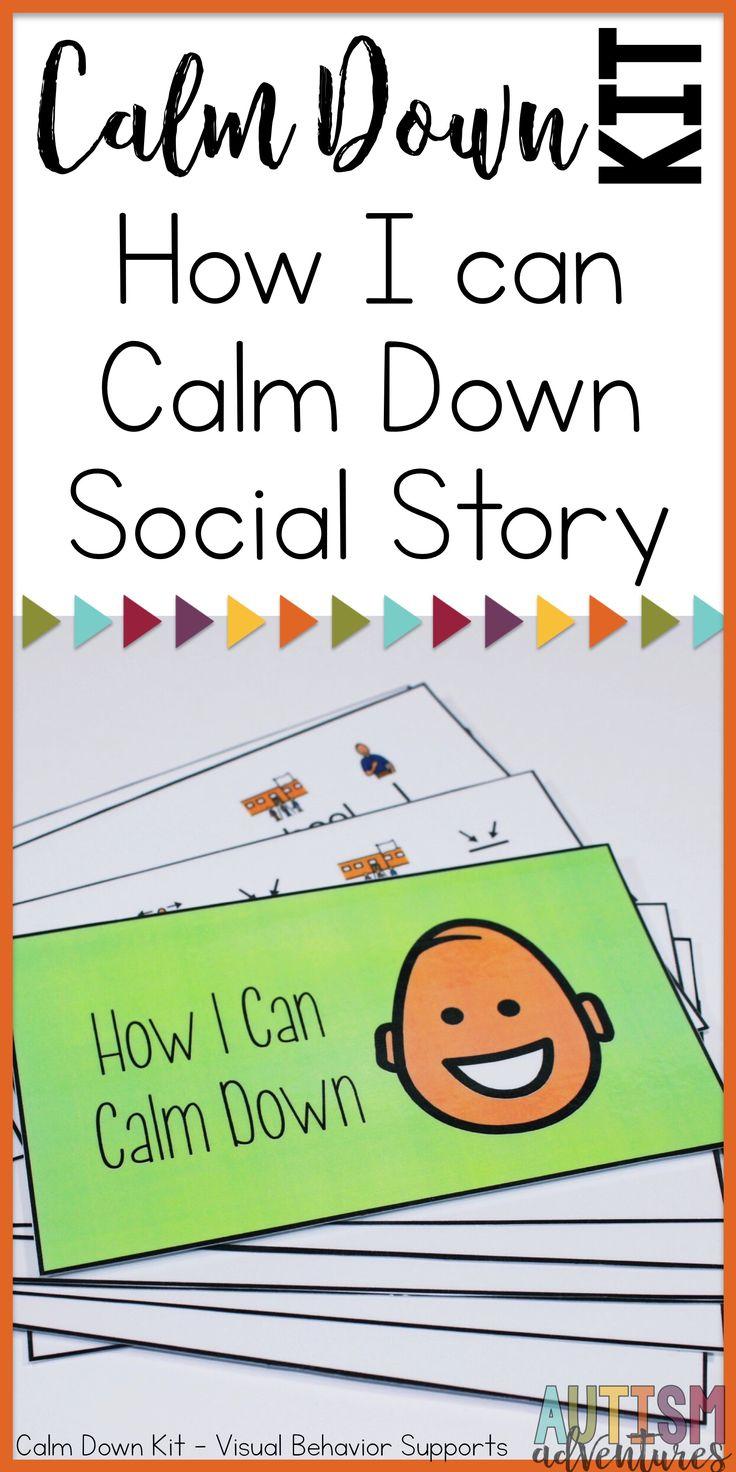 Behavior management Calm Down Kit for special education classroom management. How to calm down Behavior social story