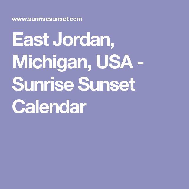 East Jordan, Michigan, USA - Sunrise Sunset Calendar