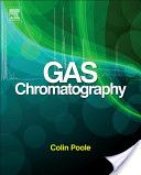 Gas chromatography / Colin F. Poole [ed.]