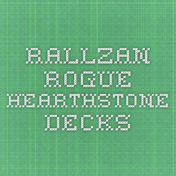 Rallzan Rogue - Hearthstone Decks