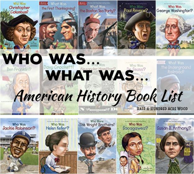 U.S. History Book List: Who Was... What Was... Where Was...
