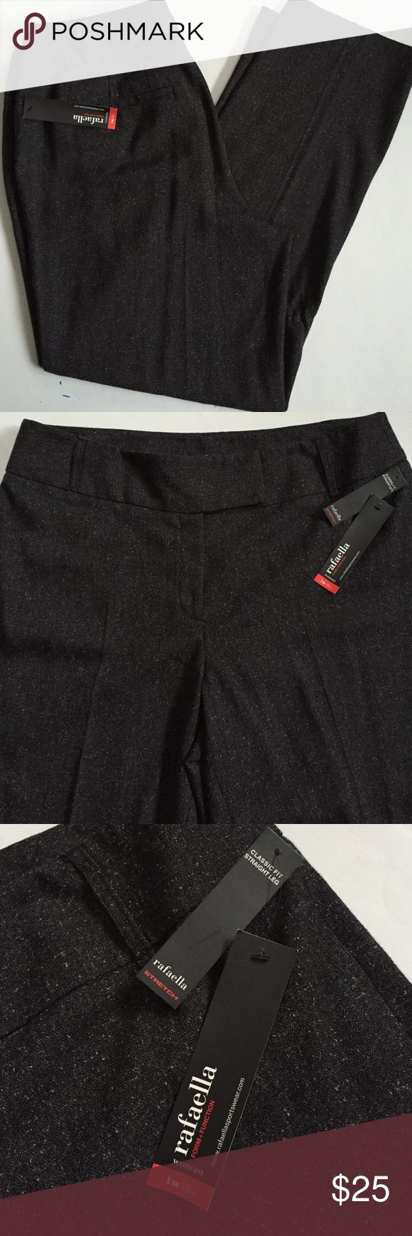 "NWT Rafaella pants New with tags; The perfect pair of slacks! Dark gray tweed polyester/rayon/spandex; 32"" inseam; great for work! Smoke-free/pet-free home. Rafaella Pants Trousers"