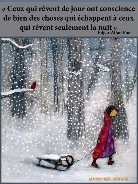 Rêver de jour - Edgar Allan Poe #Citation #Humour #HistoireDrole #rire #ImageDrole #myfashionlove www.myfashionlove.com