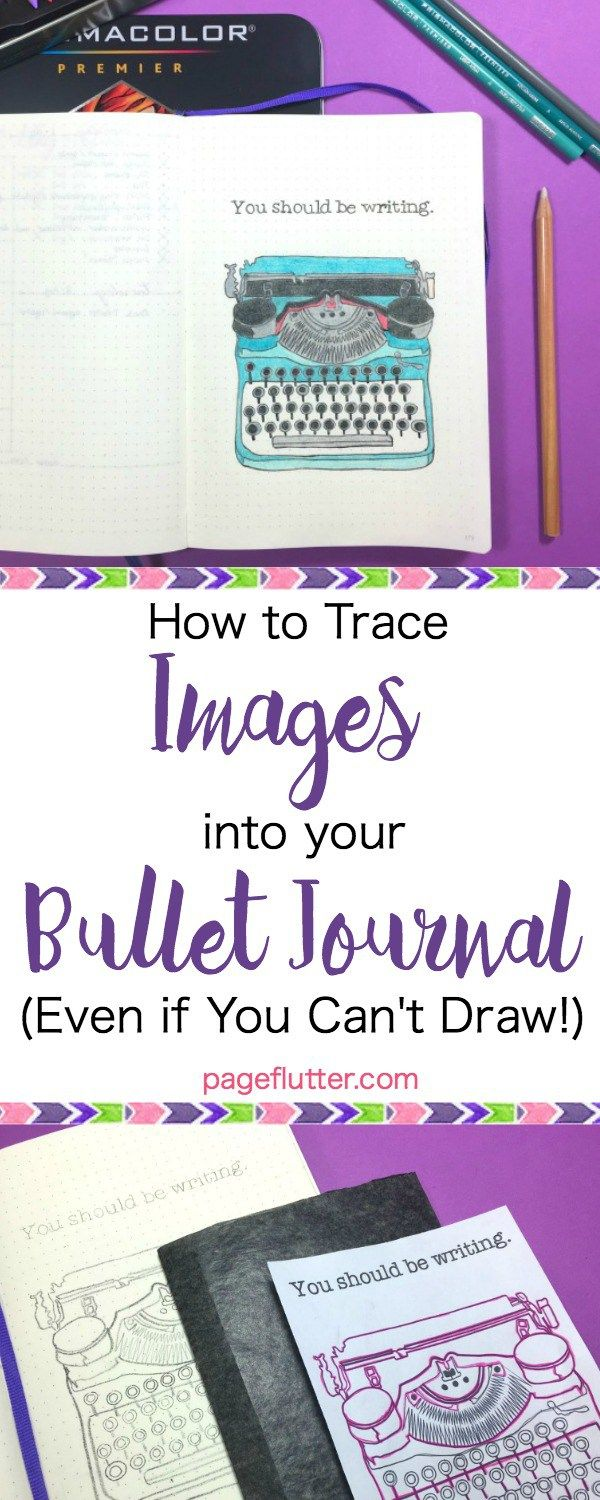 How to Trace Images to Your Bullet Journal (Even if You Can't Draw