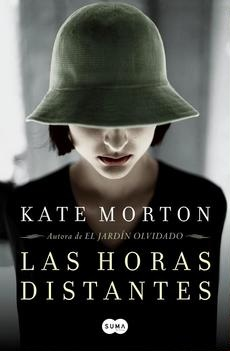 LAS HORAS DISTANTES – KATE MORTON – NOVELA