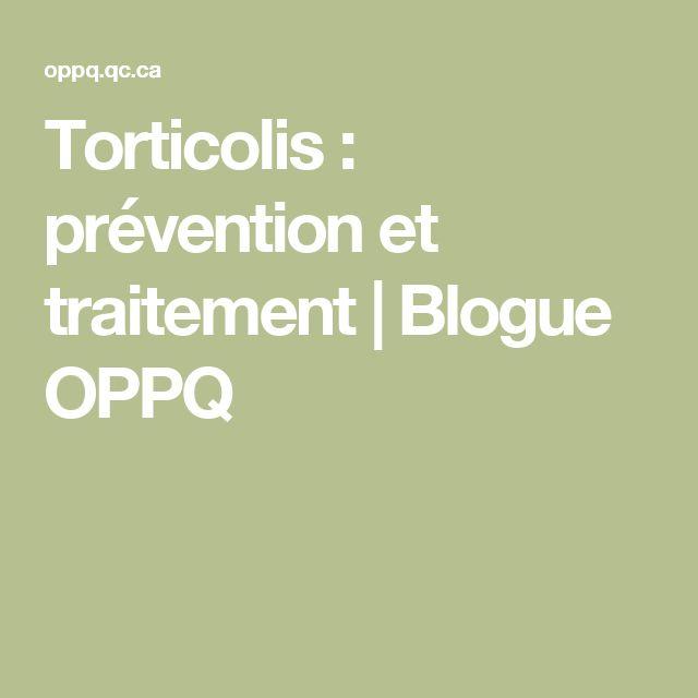 Torticolis : prévention et traitement   Blogue OPPQ
