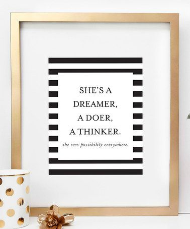 Another great find on #zulily! 'Dreamer, Doer, Thinker' Print #zulilyfinds