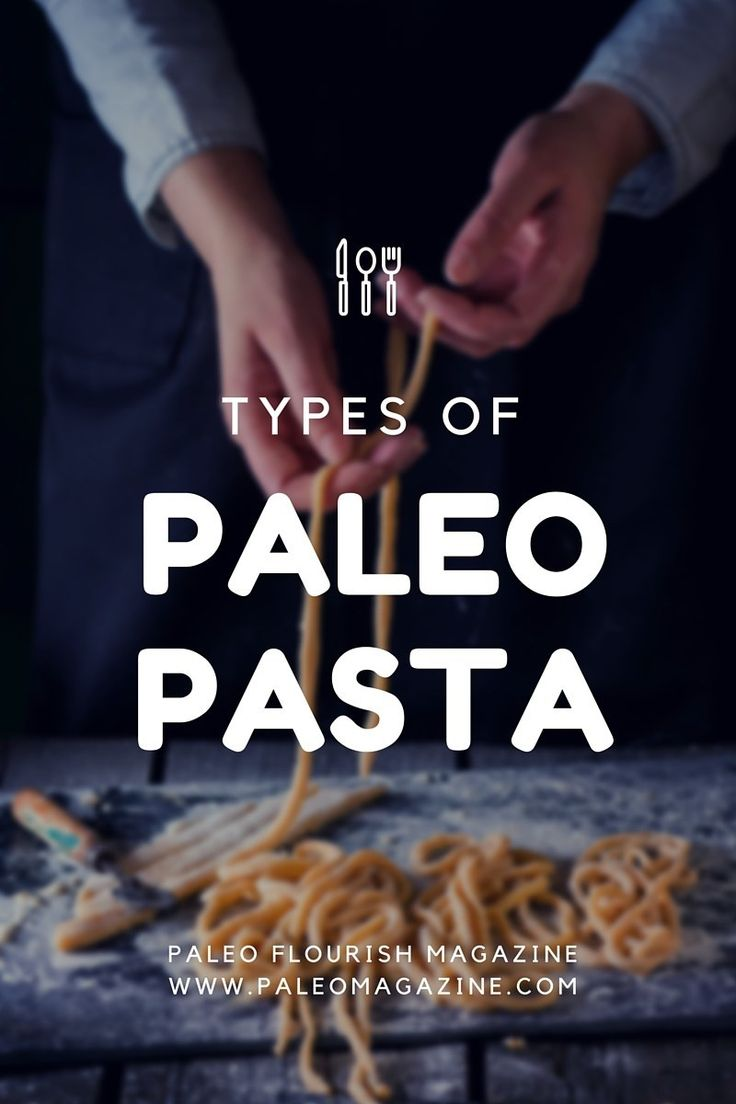 "Discover all 9 types of Paleo ""pasta"" as well as how to prepare or make them. We've also included lots of Paleo pasta recipes."