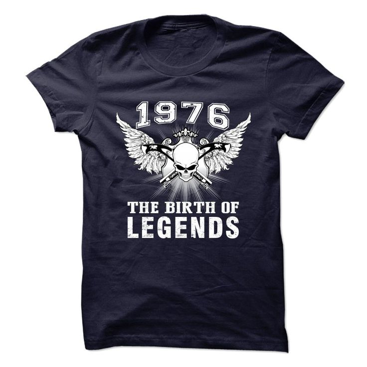 Tees for you: ︻ 1976 - The Birth Of LegendsThis is PERFECT GIFT for You or your best friends. TIP: SHARE it with your friends, order together and save on shipping! You can also find lots of great designs here: https://goo.gl/ip0qcs1976, Age, Age tees, Age Shirt, Made in 1976