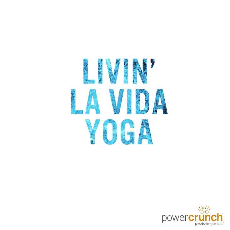 Livin' la vida yoga