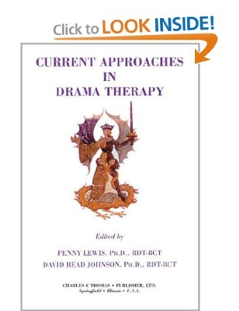 Current Approaches In Drama Therapy: Penny Lewis,David Read Johnson:  9780398070823: Amazon
