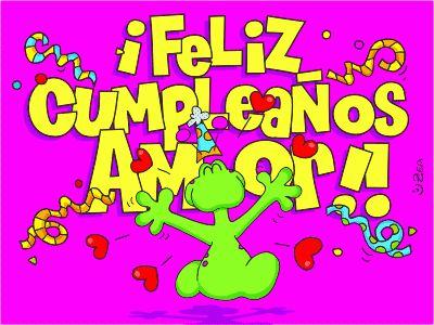 Frases, chistes, anécdotas, reflexiones y mucho más.: Frases de cumpleaños. ¡Feliz cumpleaños mi Amor!