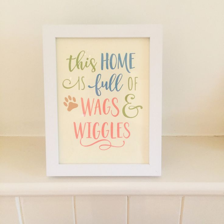 Dog Quote Framed Picture - This Home is Filled with Wags and Wiggles by CurledUpDogGifts on Etsy