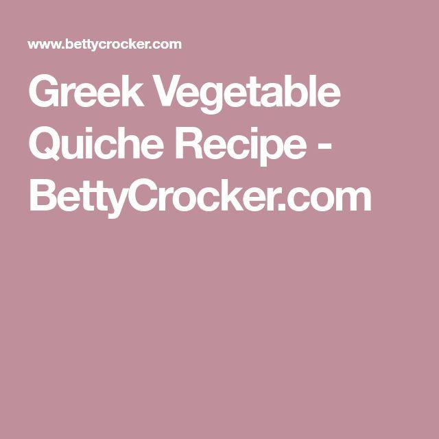 Greek Vegetable Quiche Recipe - BettyCrocker.com