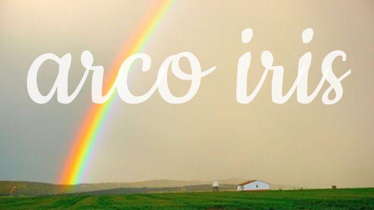 Arco Iris - YouTube