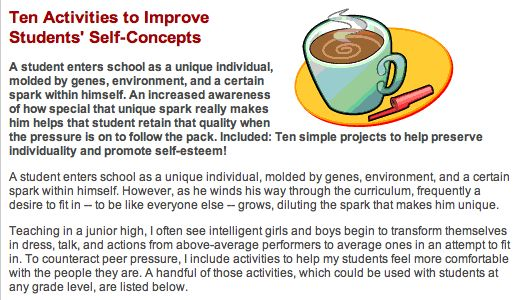 Ten Activities to Improve Students' Self Concepts:  http://www.educationworld.com/a_lesson/lesson/lesson085.shtml