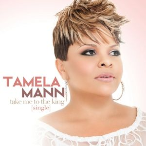Tamela Mann!  Take Me To The King - Phenomenal!