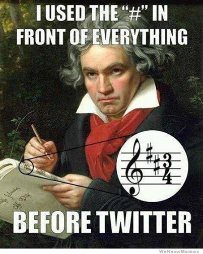 """I used the """"#"""" in front of everything before twitter! #music #humour"""