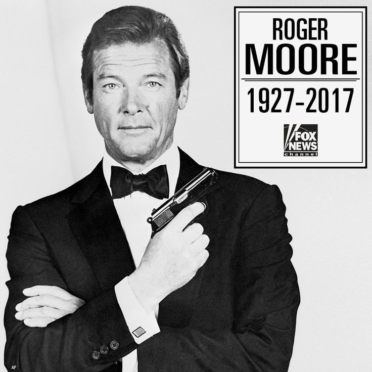 RIP James Bond 007 - 89 year old ROGER MOORE 5/23/17