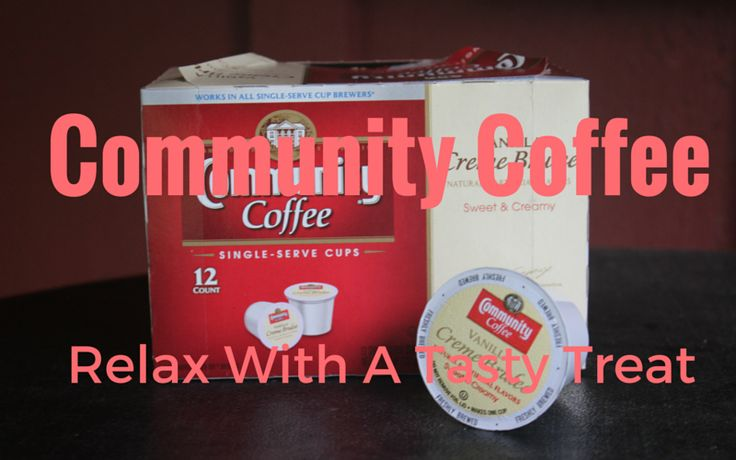 Community Coffee: Relax With A Tasty Treat