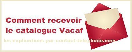 Comment recevoir et contacter vacaf pour se procurer le catalogue vacaf en ligne (pdf) ou par courrier sur le site de www.vacaf.org.gratuitement