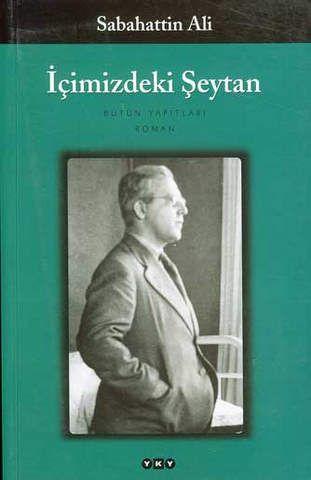 İçimizdeki Şeytan Sabahattin Ali http://oznurdogan.com/2012/02/12/icimizdeki-seytanda-darwin-ve-freud/