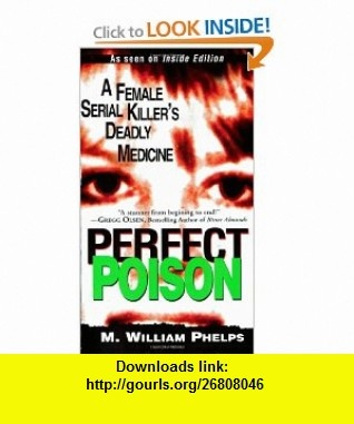 8 best cheap e book images on pinterest tutorials books and the perfect poison a female serial killers deadly medicine 9780786015504 m william phelps fandeluxe Images
