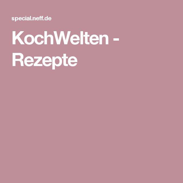 KochWelten - Rezepte