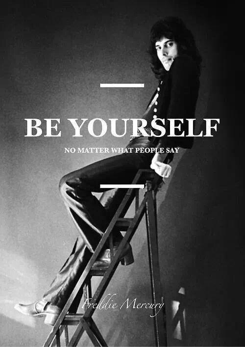 Se tu mismo, no importa lo que los demás digan.