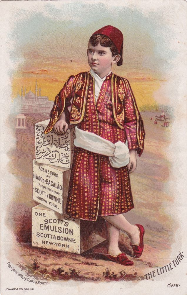 TC: The Little Turk, Scott's EMULSION Cure, NYC , 1890s