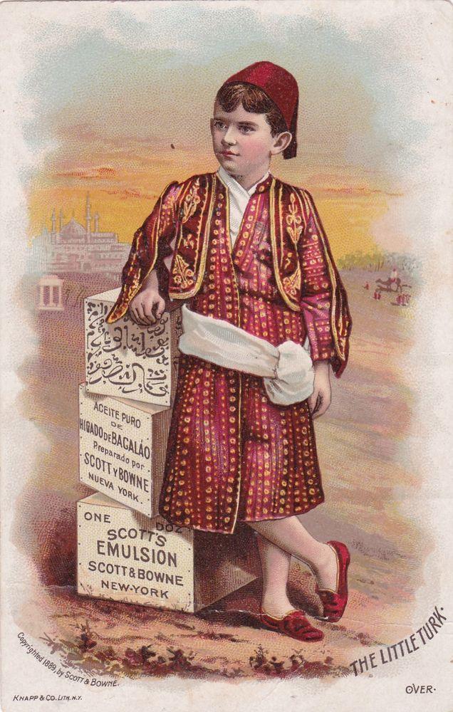 TC: The Little Turk, Scott's EMULSION Cure, NYC , 1890s