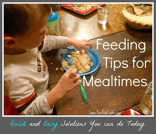Your Kid's Table: Easy Feeding Tips...From My Table to Yours